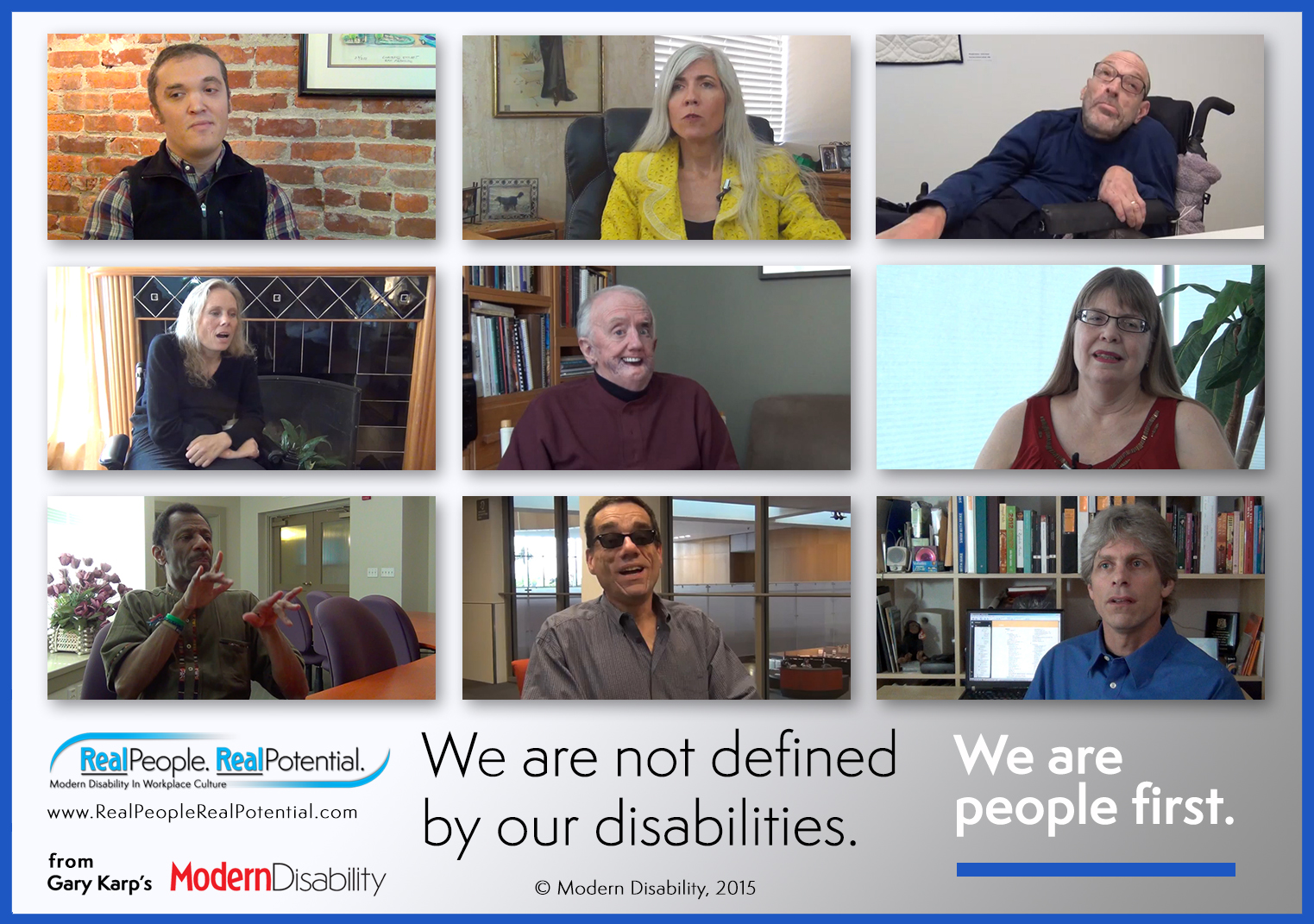 "A group of nine images of people with disabilities, above the text, ""We are not defined by our disabilities. We are people first."""